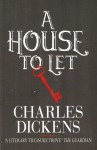 A House to Let - Wilkie Collins, Elizabeth Gaskell, Adelaide Anne Procter, Charles Dickens