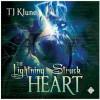 The Lightning-Struck Heart - Lesley Berk;Michael Berk;David Castle;Sue Lauder, T.J. Klune