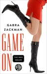 Game On (The Bod Squad Series) - Gabra Zackman