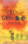 Death or Glory Boys - Theresa Breslin