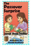 The Passover Surprise - Janet Ruth Heller