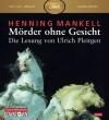 Mörder ohne Gesicht: MP3: 1 CD (Ein Kurt-Wallander-Krimi, Band 2) - Henning Mankell, Ulrich Pleitgen