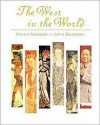 The West in the World Complete with Making the Grade; MP - Dennis Sherman, Joyce E. Salisbury