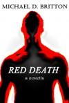 Red Death - Michael D. Britton