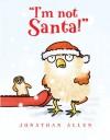 """I'm Not Santa!"" - Jonathan Allen, Jonathan Allen"
