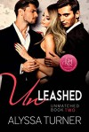 Unleashed (Unmatched #2) - Alyssa Turner