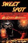 SWEET SPOT - Linton Robinson