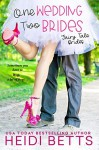 One Wedding, Two Brides - Heidi Betts