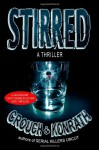 Stirred - J.A. Konrath, Blake Crouch