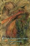 From the Dragon Lord's Library: Volume 1 - Nicole Petit, Jilly Paddock, Joanna Hoyt, Claire Davon, J. Patrick Allen, T. Fox Dunham, Dorian Graves, Denarose Fukushima, Kelly A. Harmon, E. A. Fow, Robert W. Caldwell, Jim Lee