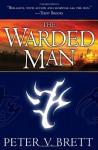 The Warded Man - Peter V. Brett