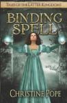 Binding Spell - Christine Pope