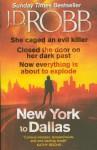 New York to Dallas - J.D. Robb