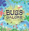 Bugs Galore - Peter Stein, Bob Staake