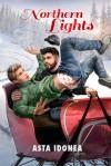 Northern Lights - Asta Idonea, Nicki J. Markus