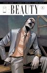 The Beauty #4 - Jeremy Haun, Jason Hurley, Jeremy Haun