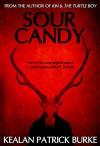 Sour Candy - Kealan Patrick Burke