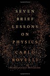 Seven Brief Lessons on Physics - Carlo Rovelli