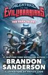 The Dark Talent: Alcatraz vs. the Evil Librarians (Alcatraz Versus the Evil Librarians) - Brandon Sanderson