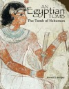 An Egyptian Tomb: The Tomb of Nebamun - Meredith Hooper