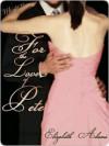 For the Love of Pete (eBook) - Elizabeth Adams