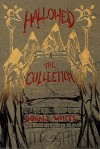 Hallowed: The Collection - Donald White