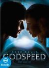 Godspeed - Die Suche (Godspeed-Trilogie) (German Edition) - Beth Revis, Simone Wiemken