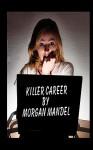 Killer Career - Morgan Mandel