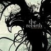 The Rebirth: Collected Poetry - Richard Brown