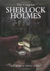 The Complete Sherlock Holmes (56 Short Stories and 4 Novels) - Arthur Conan Doyle