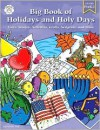 Big Book of Holidays and Holy Days - Jeanette Dall