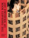 The Fiberarts Book of Wearable Art - Katherine Duncan Aimone