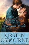 Benedict's Bargain Bride (Dalton Brides Book 6) - Kirsten Osbourne, Cassie Hayes, Kit Morgan