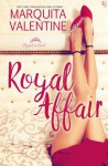 Royal Affair - Marquita Valentine