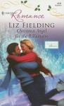 Christmas Angel for the Billionaire - Liz Fielding