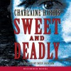 Sweet and Deadly - Charlaine Harris, Suzy Jackson, Recorded Books