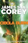 [Cibola Burn] (By: James S. A. Corey) [published: June, 2014] - James S. A. Corey