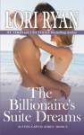 The Billionaire's Suite Dreams (Sutton Capital Series #5) - Lori Ryan