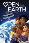 Open Earth - Sarah Mirk, Eva Cabrera, Claudia Aguirre