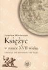 Księżyc w nauce XVII wieku. Libracja: od astronomii do fizyki - Jarosław Włodarczyk