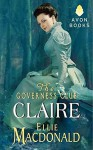 [(The Governess Club: Claire)] [By (author) Ellie MacDonald] published on (September, 2013) - Ellie MacDonald