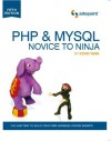 PHP & MySQL: Novice to Ninja, 5th. Edition (Build Your Own Database Driven Website Using PHP & MySQL) - Kevin Yank