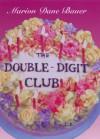 The Double-Digit Club - Marion Dane Bauer