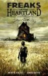 Freaks of the Heartland - Steve Niles, Greg Ruth