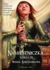 Namiestniczka. Spadająca strzała. (Trylogia Suremu, #3) - Wiera Szkolnikowa, Rafał Dębski