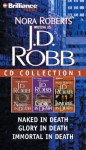J.D. Robb CD Collection 1: Naked in Death, Glory in Death, Immortal in Death - J.D. Robb