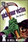 Pick Your Victim - Patricia McGerr
