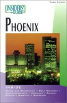 Insiders' Guide® to Phoenix, 3rd - Mary Paganelli Votto, Sean McLachlan, Lori Rohlk Pfeiffer, Paul Morris
