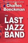 The Last Jazz Band - Charles Boeckman