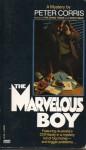 The Marvellous Boy - Peter Corris